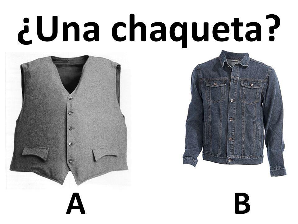 AB ¿Una chaqueta?