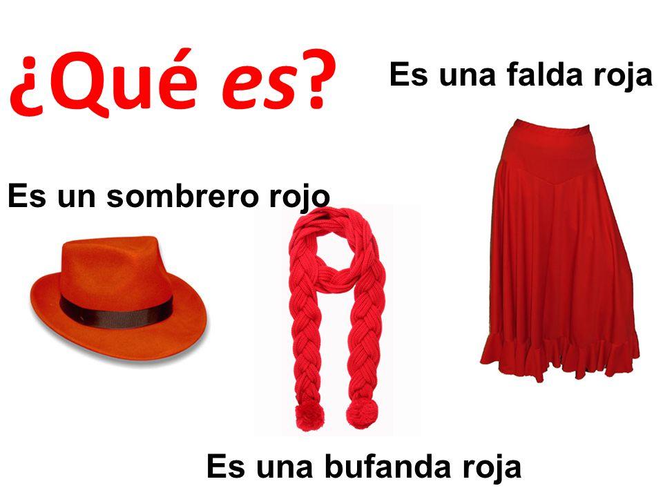 Es un sombrero rojo Es una bufanda roja Es una falda roja ¿Qué es?