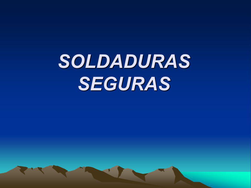 SOLDADURAS SEGURAS