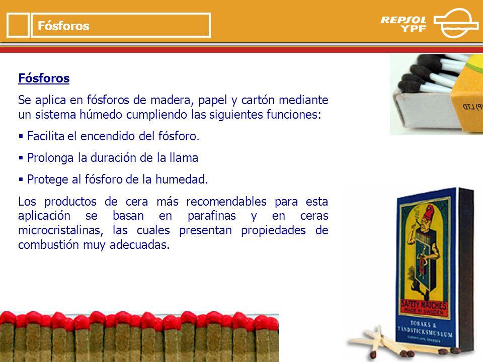 9 Fósforos Se aplica en fósforos de madera, papel y cartón mediante un sistema húmedo cumpliendo las siguientes funciones: Facilita el encendido del fósforo.