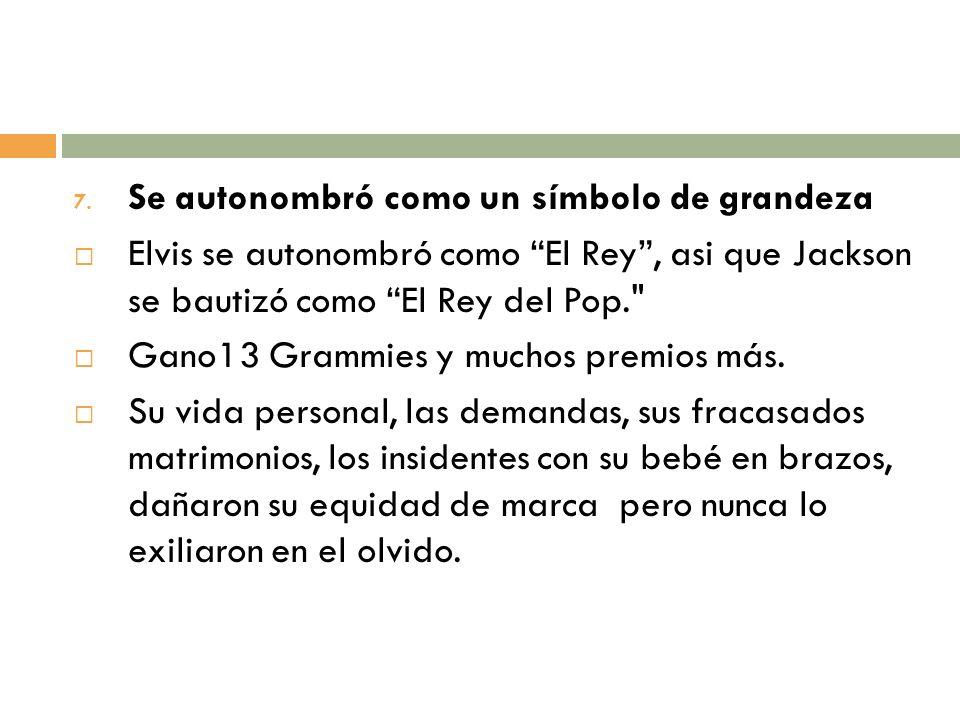 7. Se autonombró como un símbolo de grandeza Elvis se autonombró como El Rey, asi que Jackson se bautizó como El Rey del Pop.