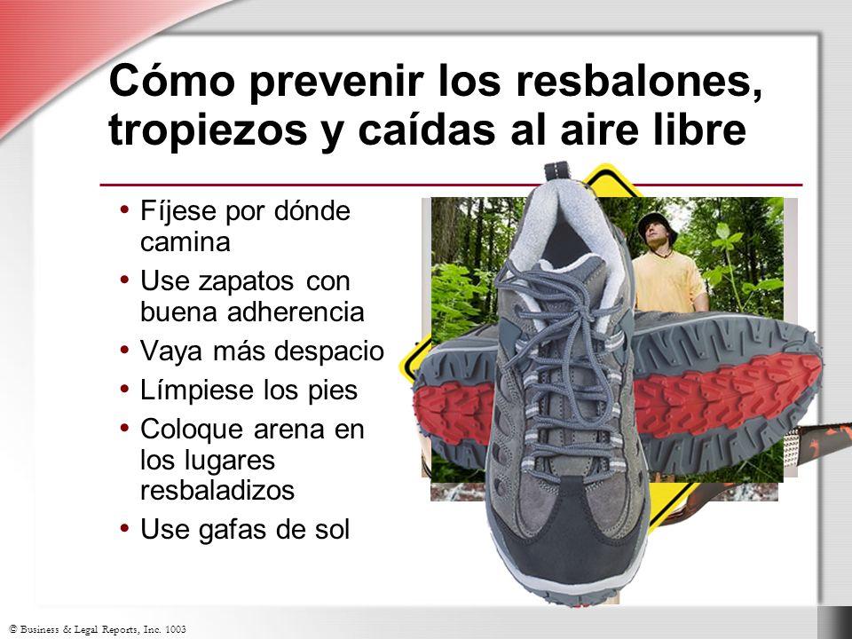 Cómo prevenir los resbalones, tropiezos y caídas al aire libre Fíjese por dónde camina Use zapatos con buena adherencia Vaya más despacio Límpiese los pies Coloque arena en los lugares resbaladizos Use gafas de sol