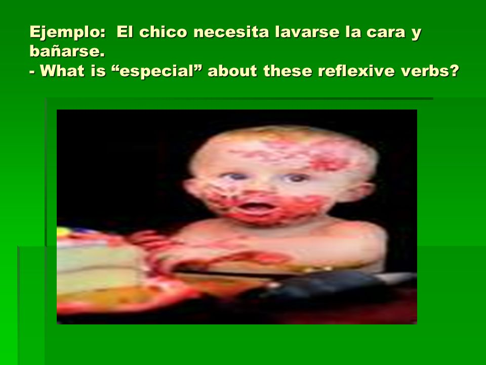 Apuntes – 26/8 – Position of the reflexive pronoun - Reflexive pronouns usually come BEFORE the conjugated verb with one verb (Ejemplo: ducharse = Me ducho).