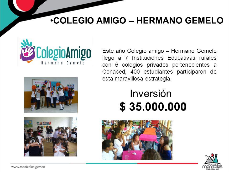 COLEGIO AMIGO – HERMANO GEMELO Este año Colegio amigo – Hermano Gemelo llegó a 7 Instituciones Educativas rurales con 6 colegios privados pertenecient