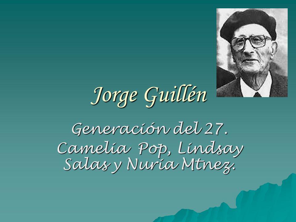 Jorge Guillén Generación del 27. Camelia Pop, Lindsay Salas y Nuria Mtnez.