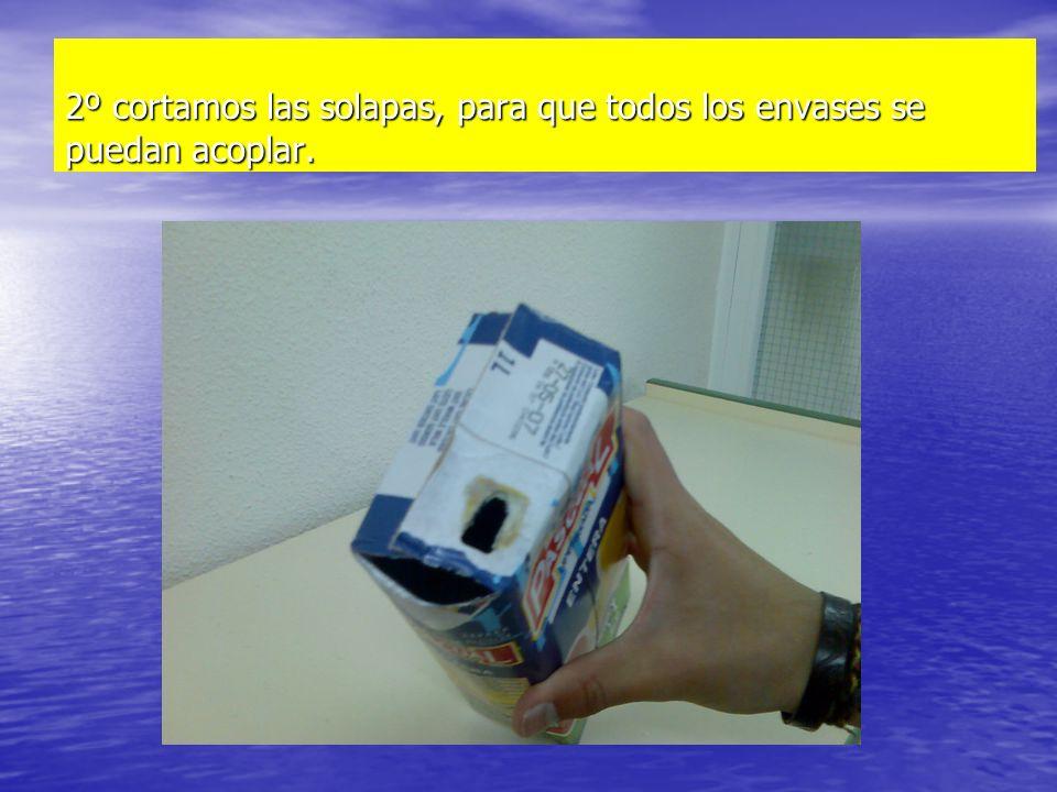 2º cortamos las solapas, para que todos los envases se puedan acoplar.