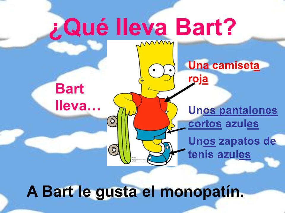 ¿Qué lleva Bart.