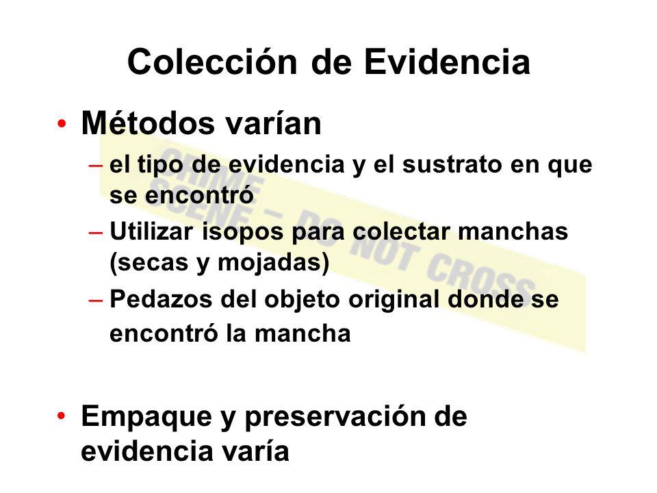 COLECCIÓN Y PREPARACIÓN DE EVIDENCIA