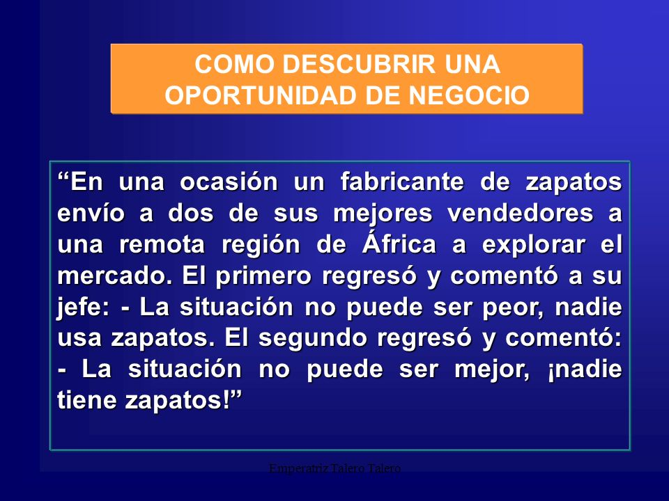 Emperatriz Talero Talero Ideas de Negocio ¿Cuál es el mercado.