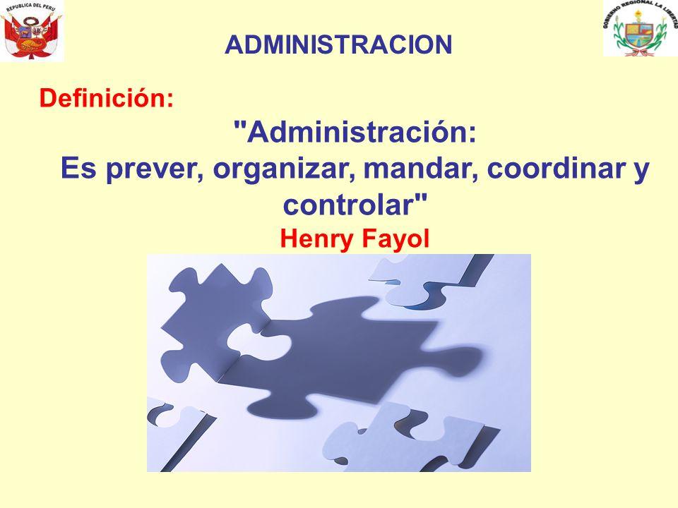 ADMINISTRACION Definición: