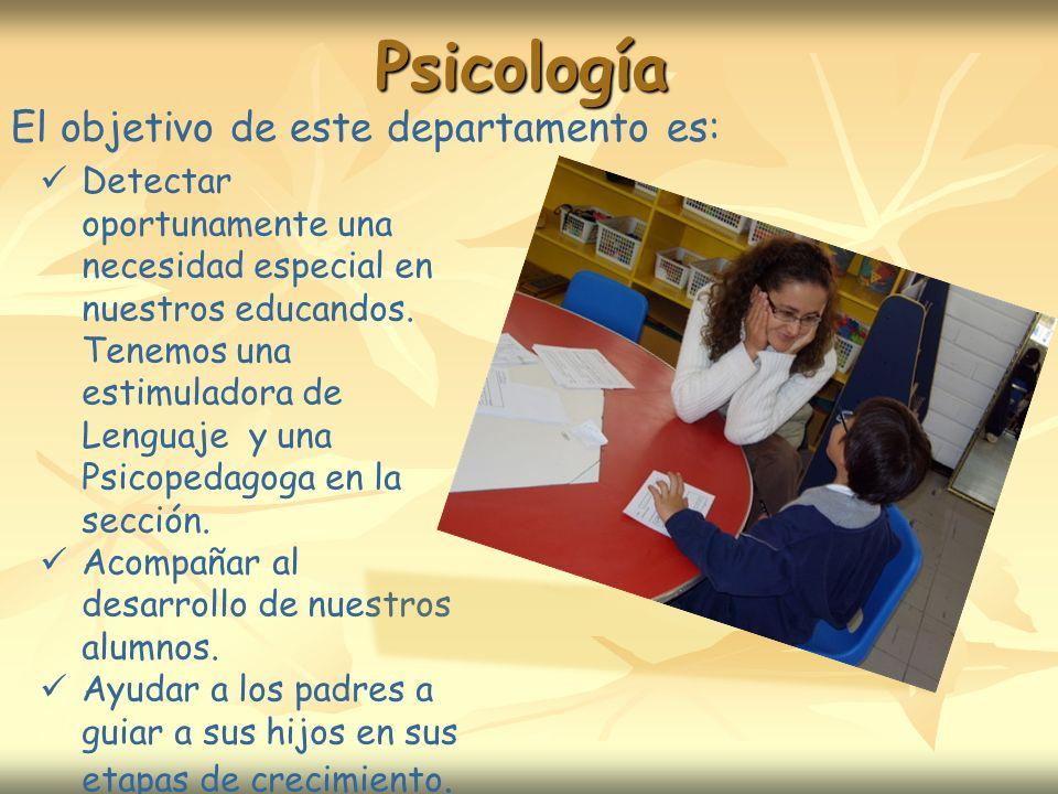 Psicología Detectar oportunamente una necesidad especial en nuestros educandos.