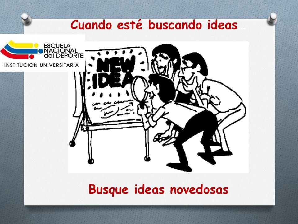 Busque combinaciones Cuando esté buscando Ideas…