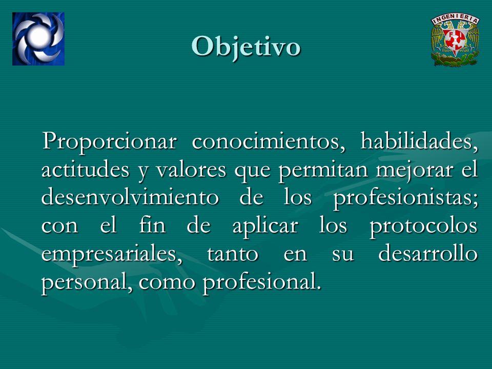 Proporcionar conocimientos, habilidades, actitudes y valores que permitan mejorar el desenvolvimiento de los profesionistas; con el fin de aplicar los