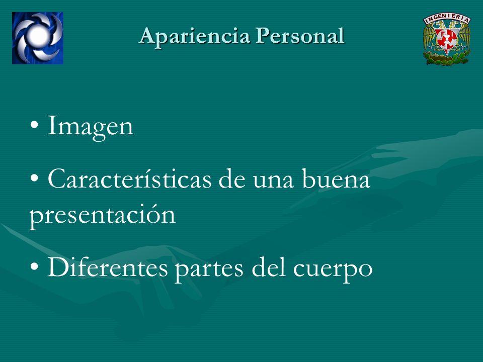 Apariencia Personal Imagen Características de una buena presentación Diferentes partes del cuerpo