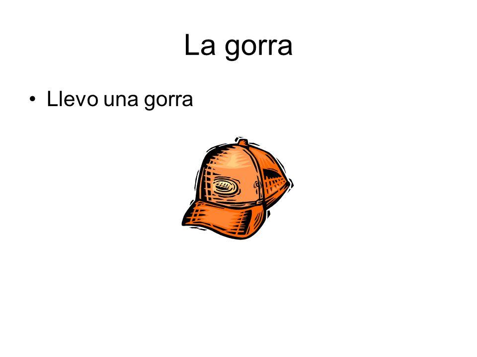 La gorra Llevo una gorra