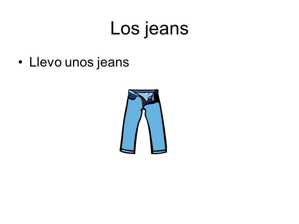 Los jeans Llevo unos jeans