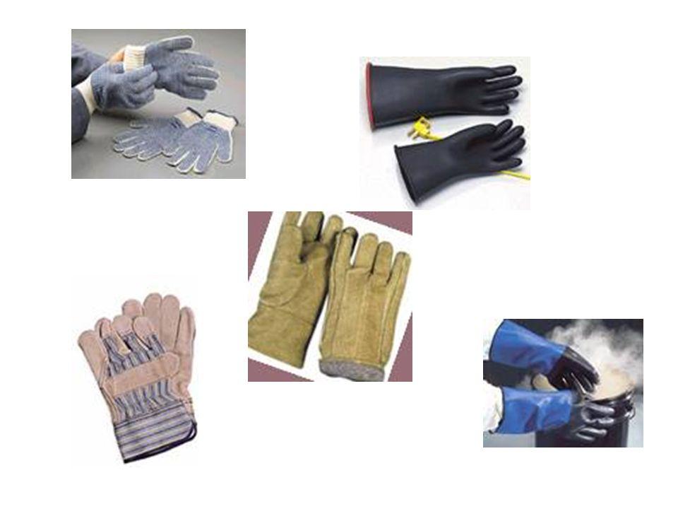 PROTECCIÓN DE LAS MANOS Usar guantes adecuados al manejar productos químicos, manejar materiales filudos o ásperos, trabajar con riesgos biológicos o