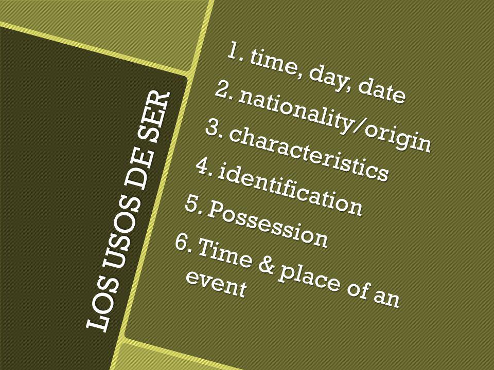 LOS USOS DE ESTAR 1. location 2. opinions 3. condition