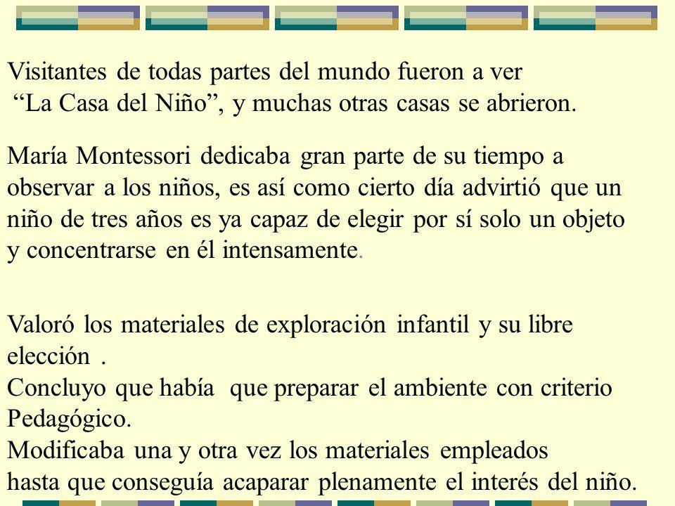 María Montessori decía que eran los niños quienes le enseñaban su Método