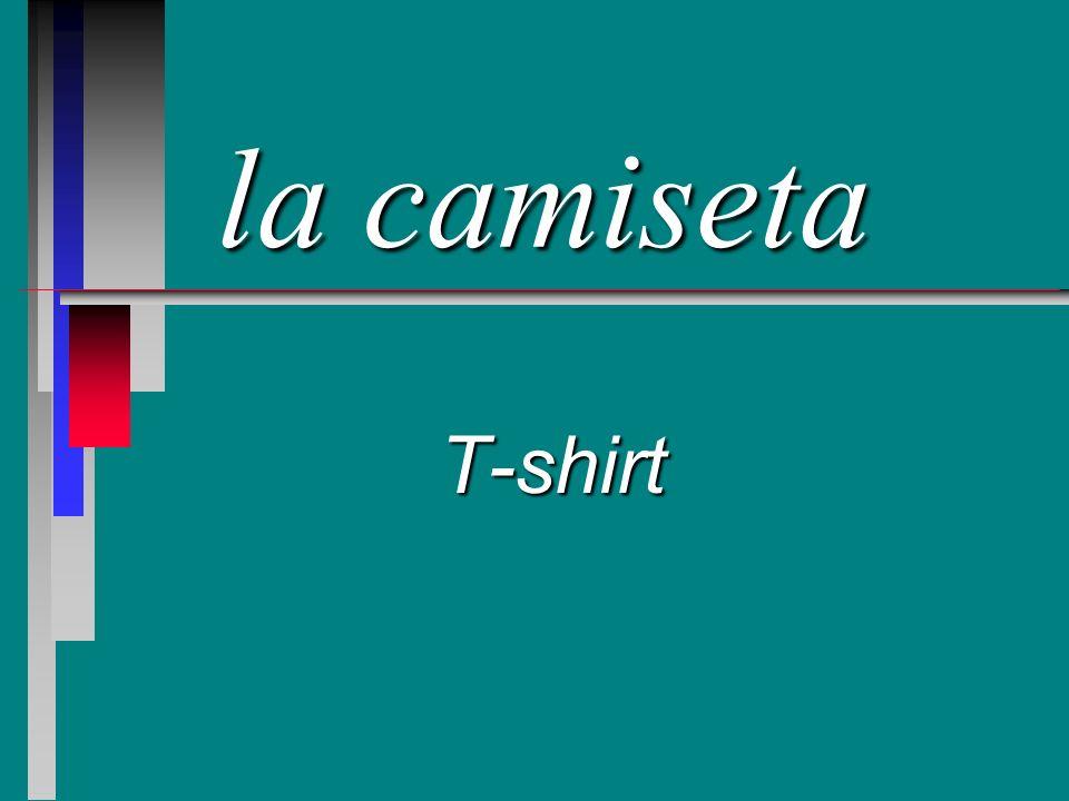 la camiseta T-shirt