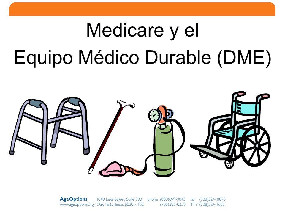 12 Medicare y el Equipo Médico Durable (DME)