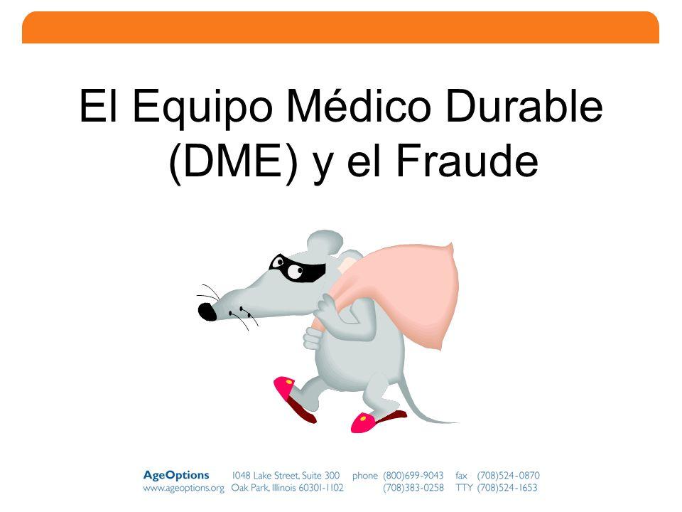 24 El Equipo Médico Durable (DME) y el Fraude