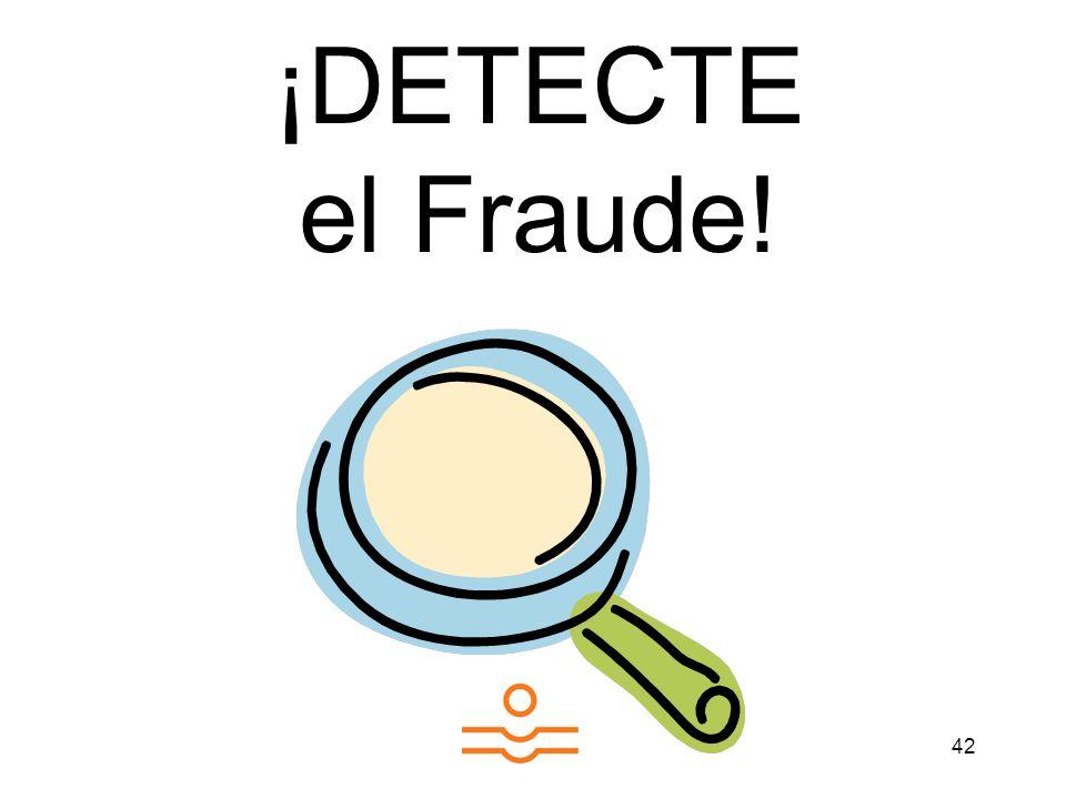 42 ¡DETECTE el Fraude!