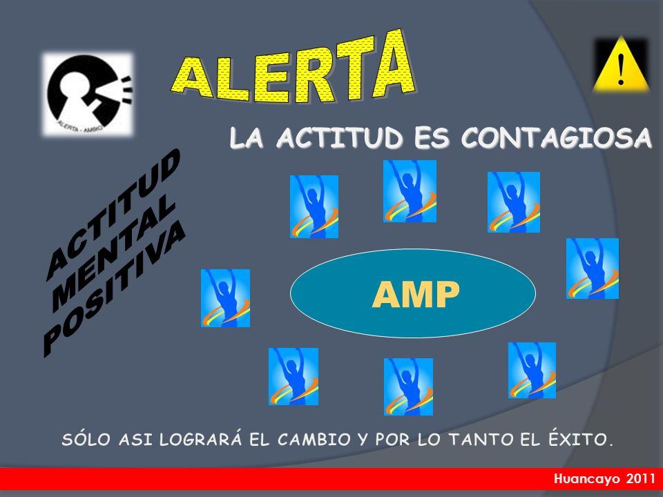 AMP LA ACTITUD ES CONTAGIOSA Huancayo 2011