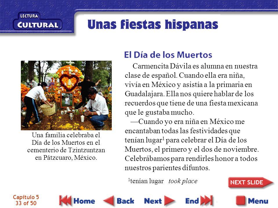 Capítulo 5 33 of 50 Carmencita Dávila es alumna en nuestra clase de español.