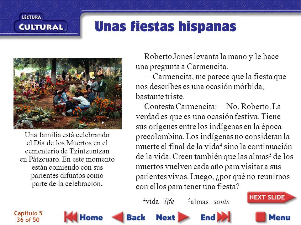 Capítulo 5 36 of 50 Roberto Jones levanta la mano y le hace una pregunta a Carmencita.