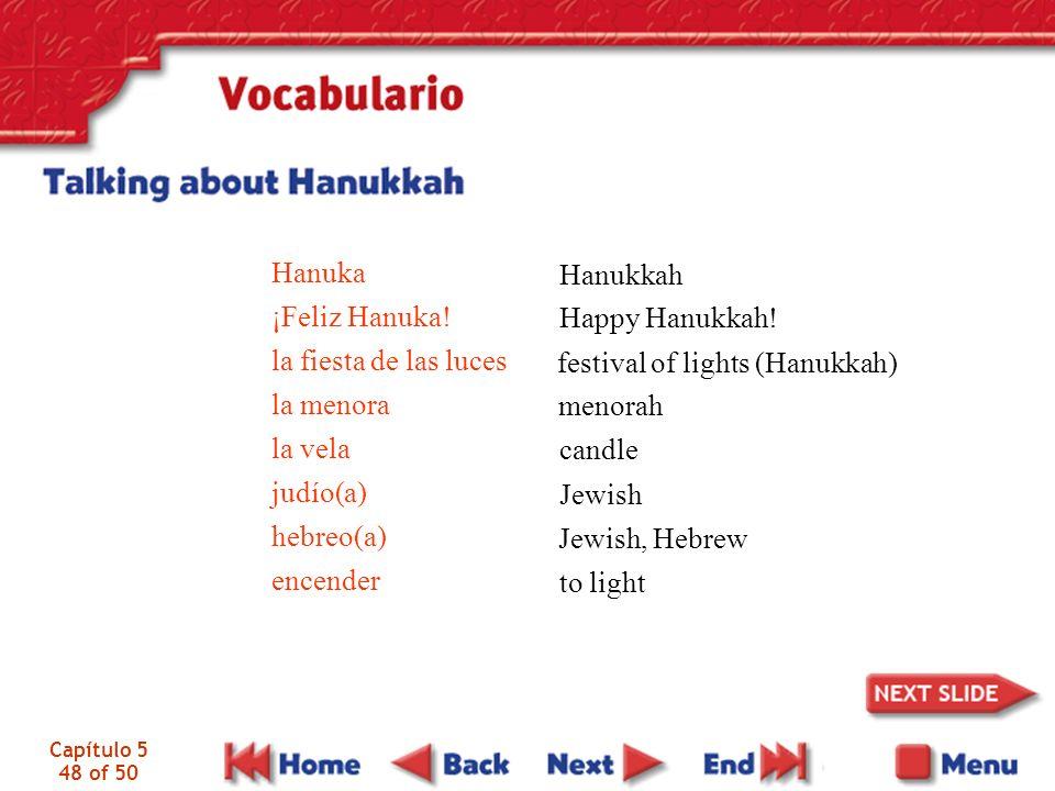 Capítulo 5 48 of 50 Hanuka ¡Feliz Hanuka.