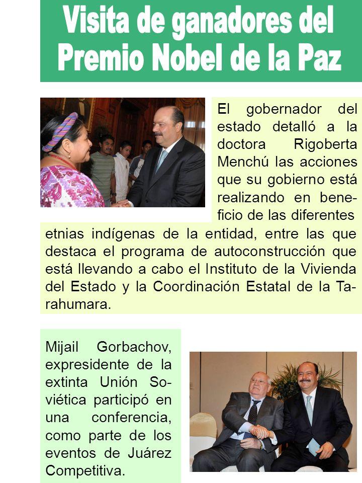 El gobernador del estado detalló a la doctora Rigoberta Menchú las acciones que su gobierno está realizando en bene- ficio de las diferentes etnias indígenas de la entidad, entre las que destaca el programa de autoconstrucción que está llevando a cabo el Instituto de la Vivienda del Estado y la Coordinación Estatal de la Ta- rahumara.