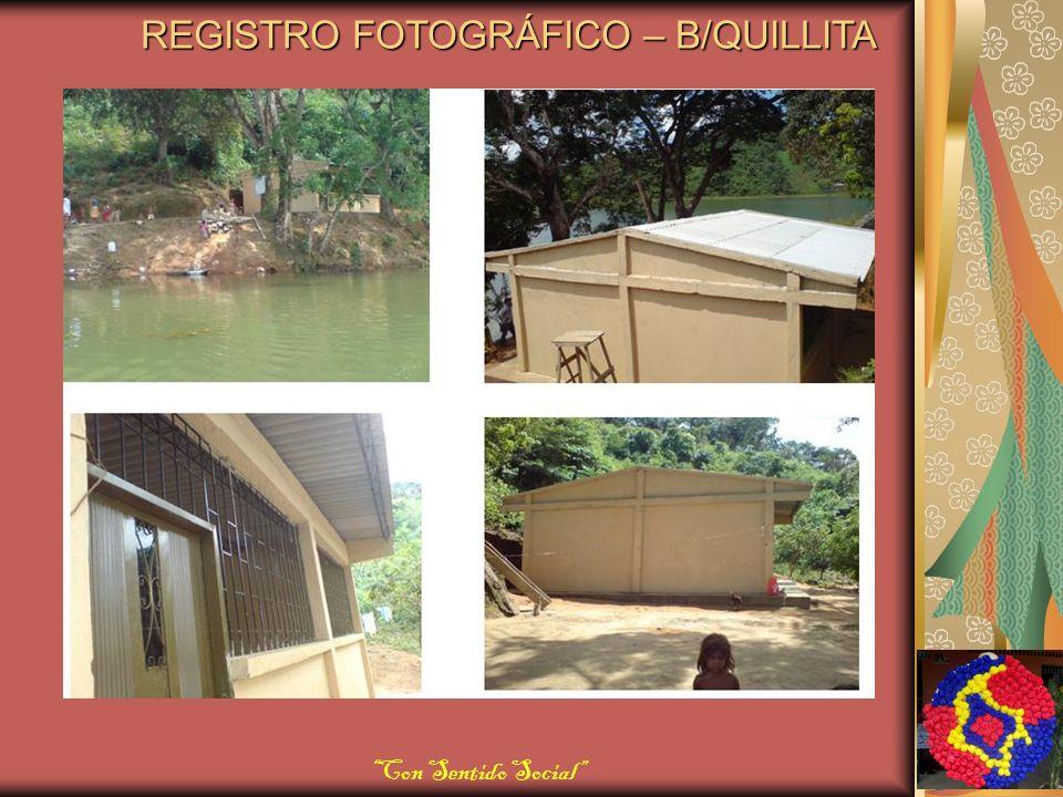 REGISTRO FOTOGRÁFICO – B/QUILLITA Con Sentido Social