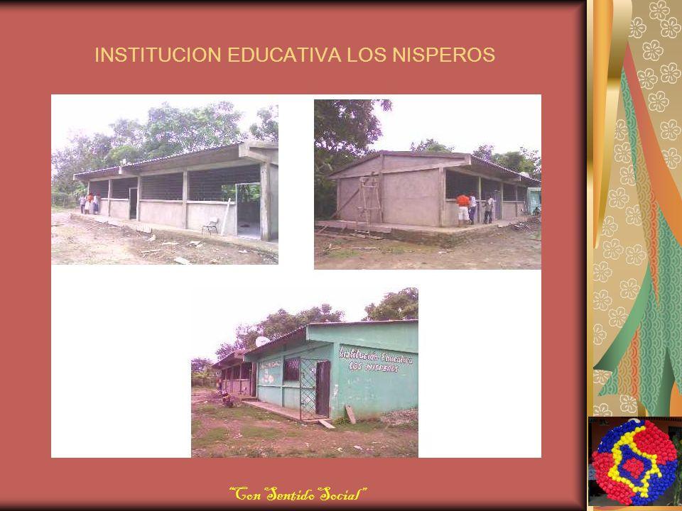 INSTITUCION EDUCATIVA LOS NISPEROS Con Sentido Social