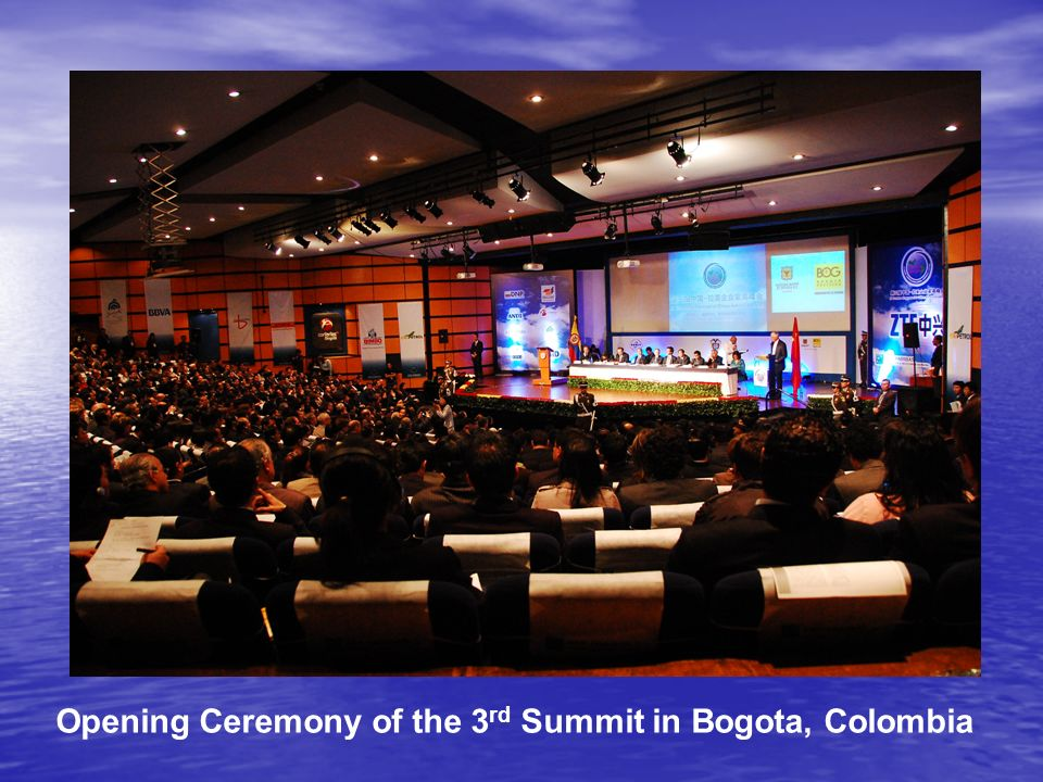 Opening Ceremony of the 3 rd Summit in Bogota, Colombia