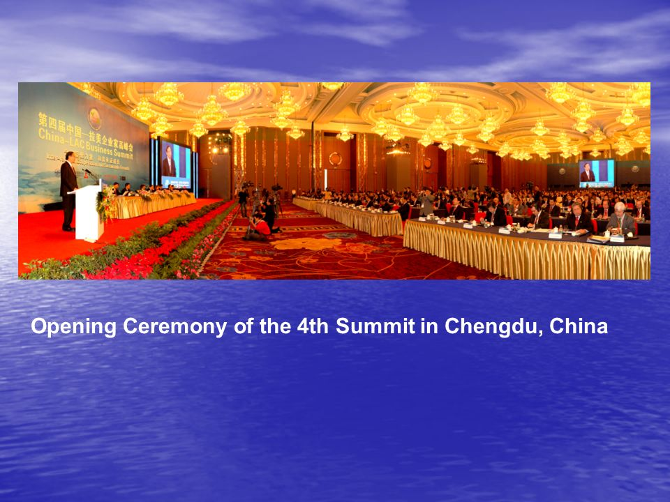 Opening Ceremony of the 4th Summit in Chengdu, China