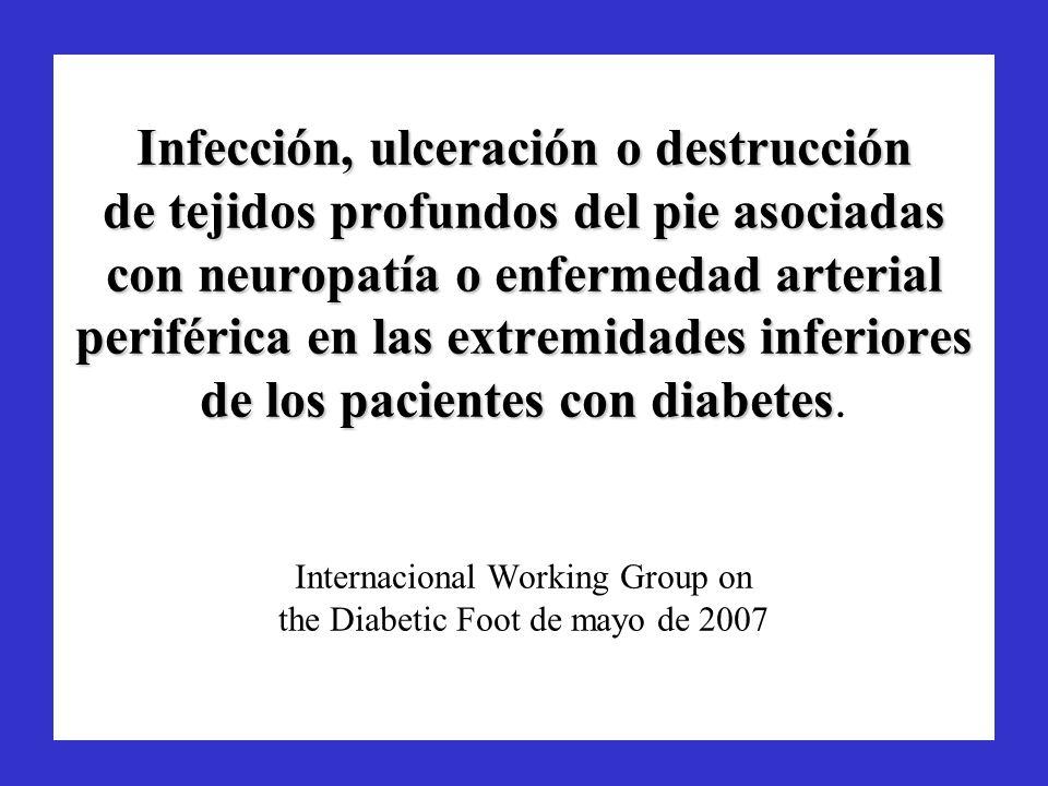 Infección, ulceración o destrucción de tejidos profundos del pie asociadas con neuropatía o enfermedad arterial periférica en las extremidades inferio