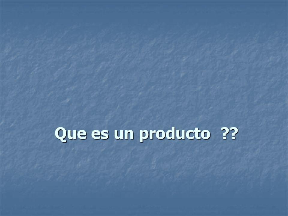 Que es un producto ??