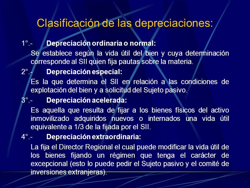 Clasificación de las depreciaciones: 1°.-Depreciación ordinaria o normal: Se establece según la vida útil del bien y cuya determinación corresponde al