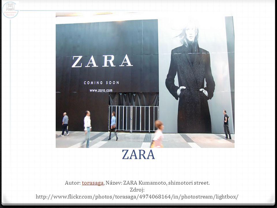 ZARA Autor: torasaga, Název: ZARA Kumamoto, shimotori street. Zdroj: http://www.flickr.com/photos/torasaga/4974068164/in/photostream/lightbox/torasaga