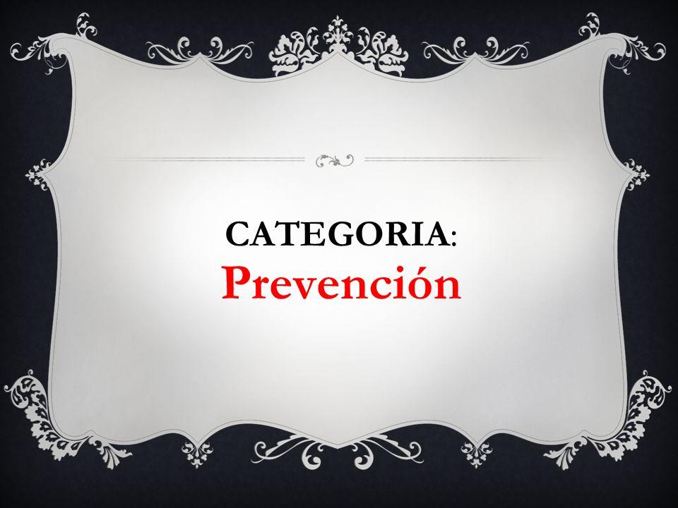 CATEGORIA: Prevención