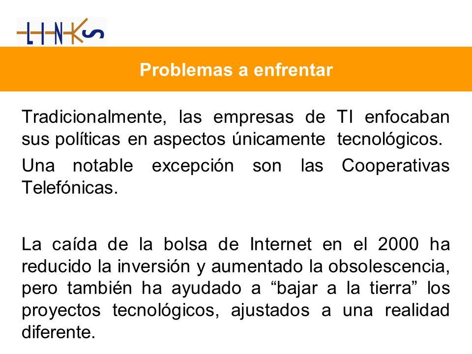 Problemas a enfrentar Tradicionalmente, las empresas de TI enfocaban sus políticas en aspectos únicamente tecnológicos.