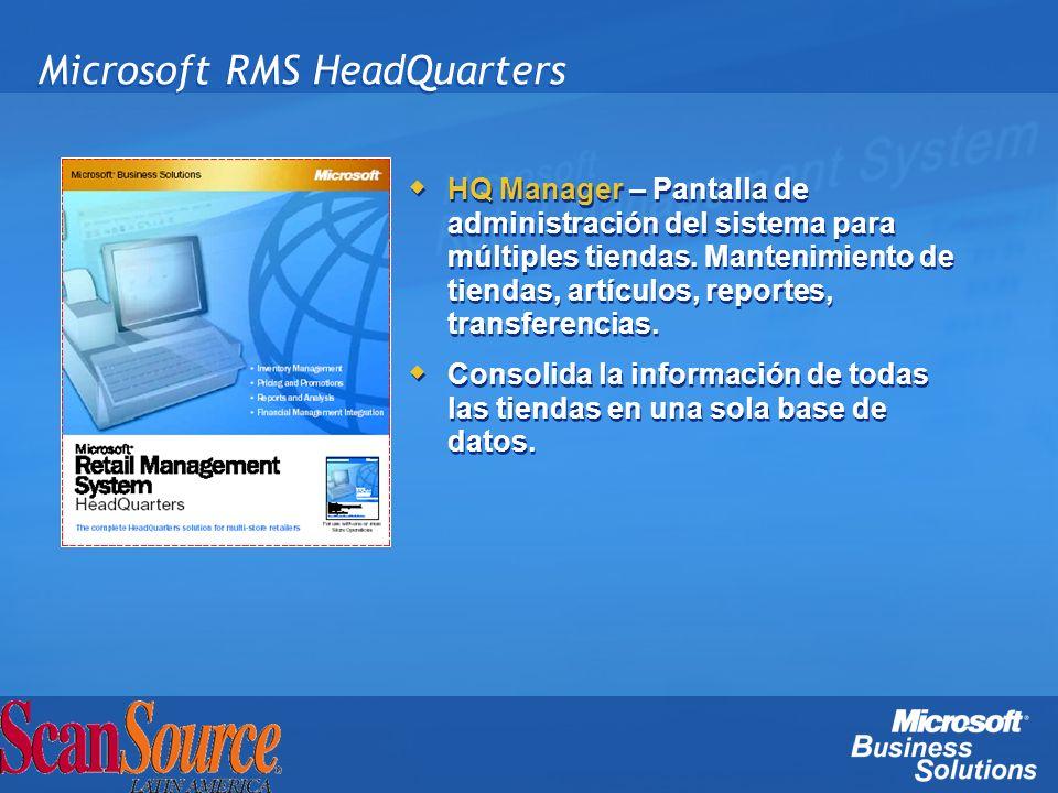 Microsoft RMS HeadQuarters HQ Manager – Pantalla de administración del sistema para múltiples tiendas. Mantenimiento de tiendas, artículos, reportes,