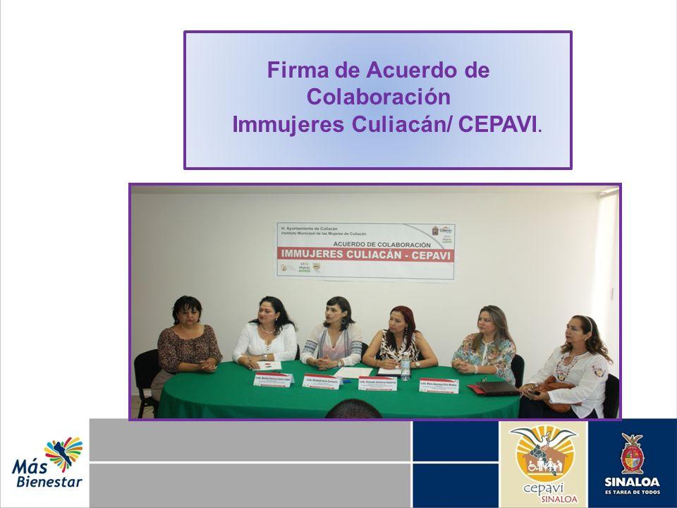 Firma de Acuerdo de Colaboración Immujeres Culiacán/ CEPAVI.