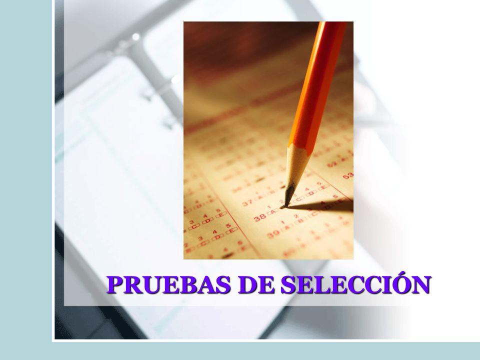 PRUEBAS DE SELECCIÓN