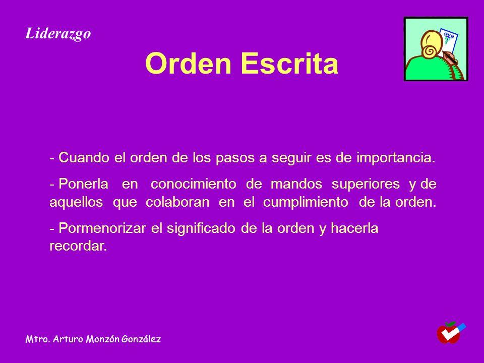 Orden Escrita - Cuando el orden de los pasos a seguir es de importancia.