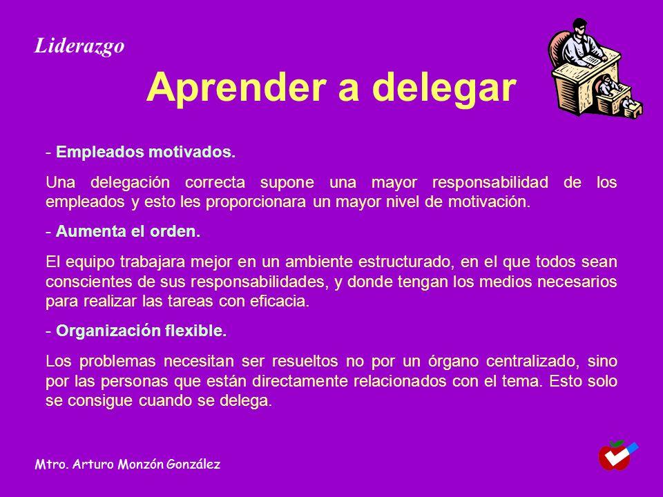 Aprender a delegar - Empleados motivados. Una delegación correcta supone una mayor responsabilidad de los empleados y esto les proporcionara un mayor