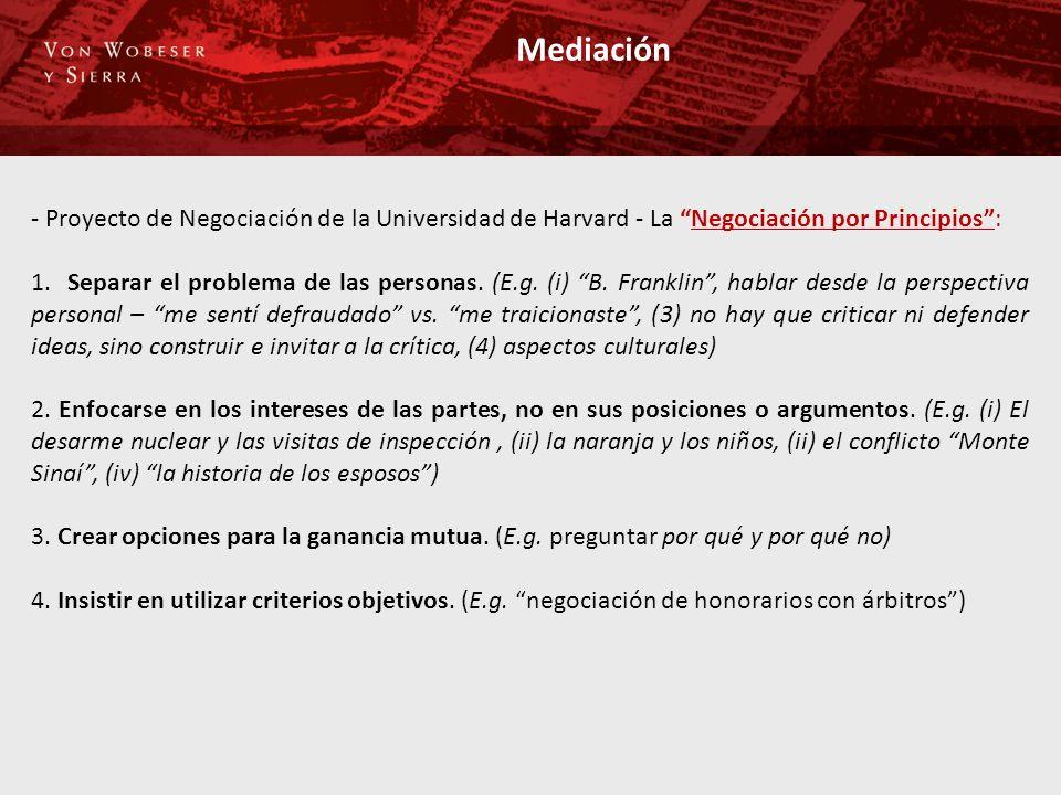 Mediación - Proyecto de Negociación de la Universidad de Harvard - La Negociación por Principios: 1. Separar el problema de las personas. (E.g. (i) B.