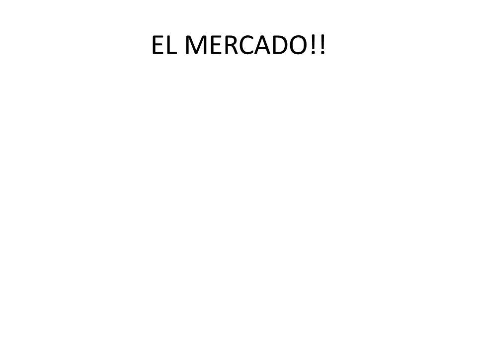 EL MERCADO!!