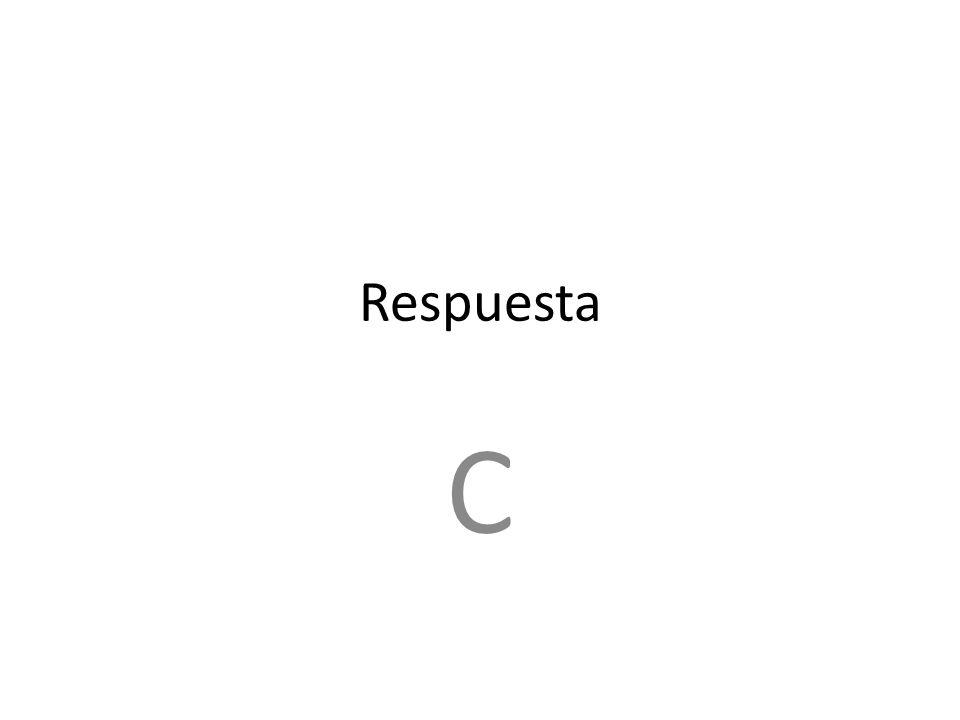 Respuesta C